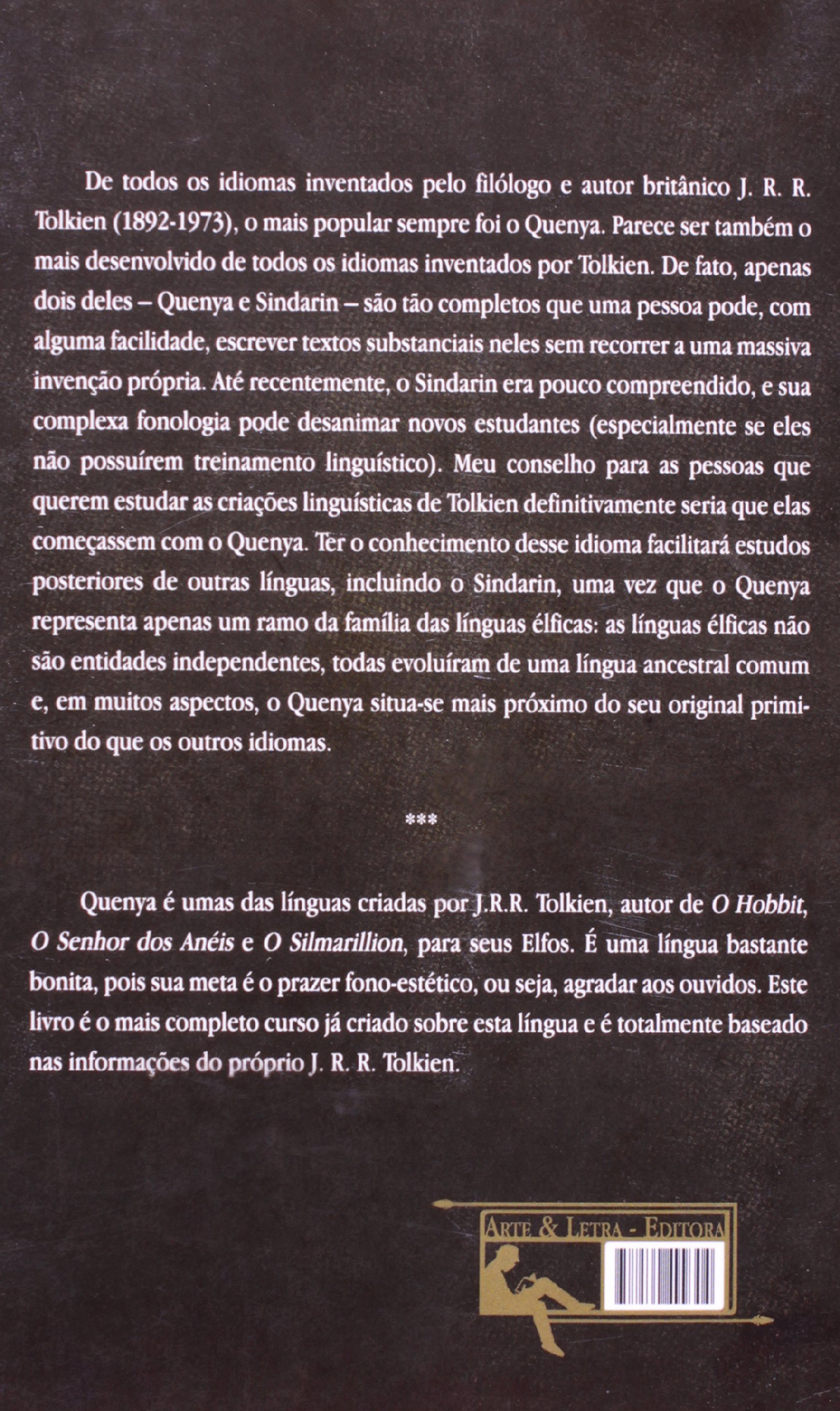 Curso de quenya a mais bela lingua dos elfos helge kare fauskanger curso de quenya a mais bela lingua dos elfos helge kare fauskanger 9788560499304 amazon books fandeluxe Choice Image