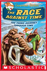 The Race Against Time (Geronimo Stilton Journey Through Time #3) Kindle Edition