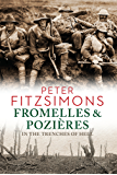 Fromelles and Pozières: In the Trenches of Hell