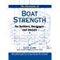 The Elements of Boat Strength: For Builders, Designers, and Owners: For Builders, Designers and Owners (English Edition)