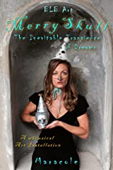 Merry Skull: The Inevitable Transience of Dreams Kindle Edition