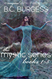 The Mystic Series: Books 1-5: An Epic Paranormal Fantasy Romance