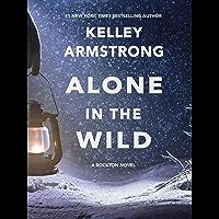 Alone in the Wild (Rockton Book 5) (English Edition)