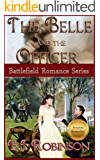 The Belle and the Officer (Battlefield Romance Series Book 1)