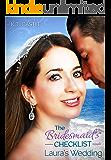 The Bridesmaid's Checklist: Laura's Wedding (BCL Book 1) (English Edition)