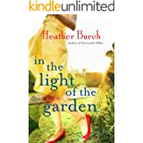In the Light of the Garden: A Novel