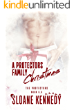 A Protectors Family Christmas (The Protectors, Book 5.5)