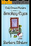 SMOKEY EYES: COLD CREAM MURDERS - BOOK 2