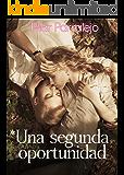 Una segunda oportunidad (Spanish Edition)