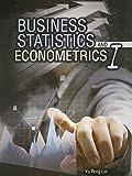 Business Statistics and Econometrics I