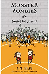 Monster Zombies Are Coming for Johnny Kindle Edition
