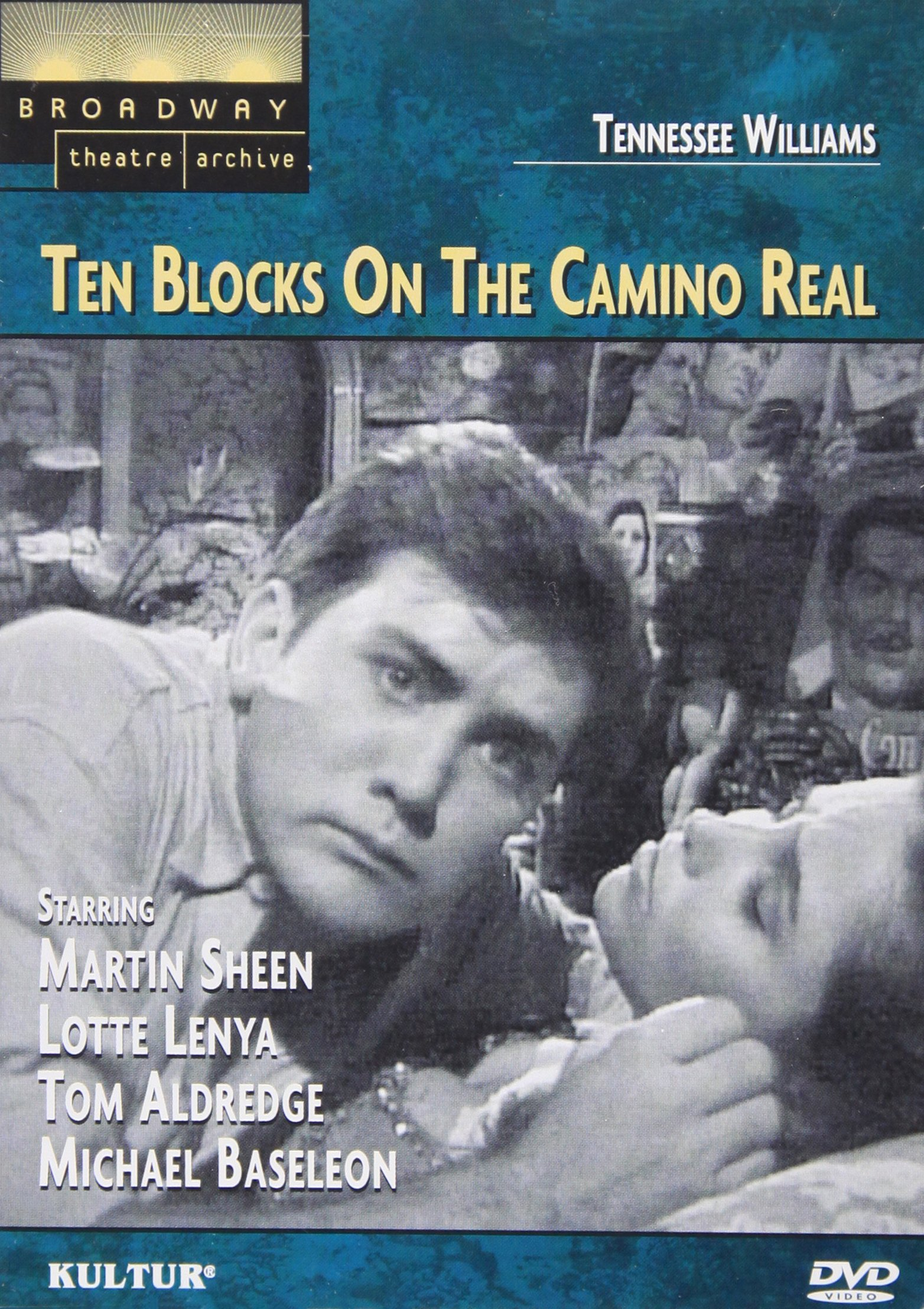 Ten Blocks on the Camino Real (Broadway Theatre Archive) by Kulter