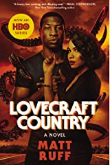 Lovecraft Country: A Novel Kindle Edition