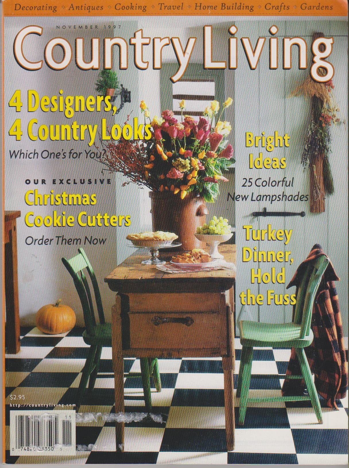 Country Living Magazine November 1997 Vol. 20 No. 11 ... on country cottage house plans, country living tile, country style house plans, small country house plans, country school house plans, country living kitchens, country southern house plans, country living paint by number, wood country house plans, english country house plans, country house plans with porches, country living photography, low country house plans, country living bath and shower, country living toys, country living rooms, country ranch house plans, french country house plans, country living painting, country living magazine,