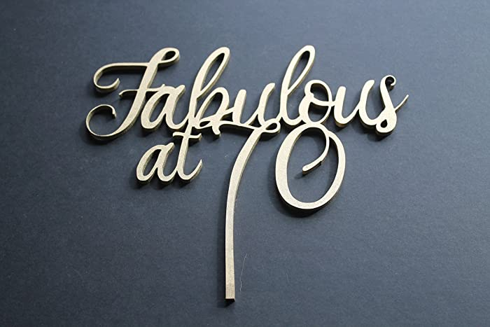 70th Birthday Cake Topper Fabulous At 70