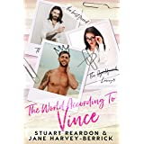 The World According to Vince - A romantic comedy (Gym or Chocolate Book 2)
