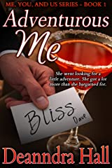 Adventurous Me (Me, You, and Us Series Book 1) Kindle Edition