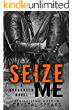 Seize Me (Breakneck series Book 1) (English Edition)