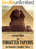 The Forgotten Papyrus (The Mummifier's Daughter Series Book 5)