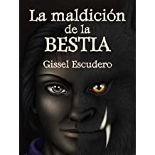 La maldición de la bestia (Spanish Edition) Oct 24, 2014
