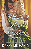 What a Hero Dares (The Redgraves Book 4)