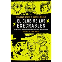 El Club de Los Execrables / The Club of the Abominables