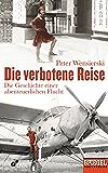 Die verbotene Reise: Die Geschichte einer abenteuerlichen Flucht - Ein SPIEGEL-Buch (German Edition)