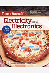 Teach Yourself Electricity and Electronics, 6th Edition Kindle Edition