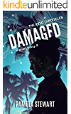 Damaged: The Ionia Chronicles: Short Story 2