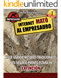 Internet mato al Empresauro (Spanish Edition)