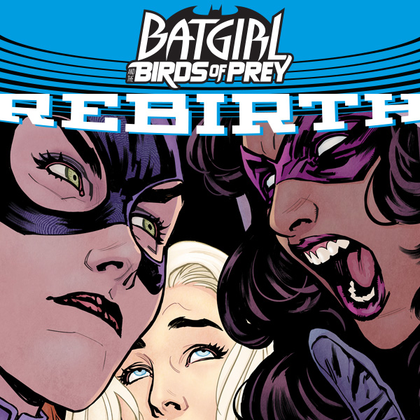 Batgirl and the Birds of Prey (2016-2018) (Collections) (3 Book Series)