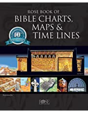 Rose Book of Bible Charts, Maps, and Time Lines (10th Anniversary Edition