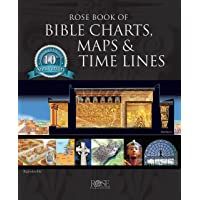 Rose Book of Bible Charts, Maps & Time Lines Vol. 1: 10th Anniversary Edition