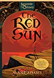 The Red Sun (The Legends of Orkney Series)