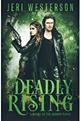 Deadly Rising: A Booke of the Hidden Novel Paperback