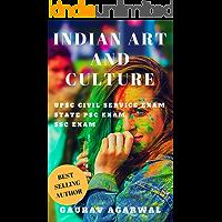 Indian Art and Culture for UPSC Civil Service and State PSC Exams: UPSC eBooks, UPSC Culture (Indian Culture, UPSC, PCS Exam)