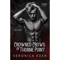 Crowned Crows of Thorne Point: A Dark New Adult Romantic Suspense