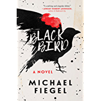 Blackbird: A Novel