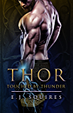 Thor - Touched By Thunder