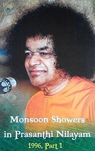 Monsoon Showers In Prasanthi Nilayam, 1996 - Part 1
