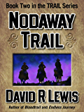 Nodaway Trail (the Trail series Book 2)