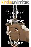 The Dark Earl and His Runaway (The Friendship Series Book 5)