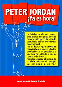 Peter Jordan ¡Ya es hora! (Spanish Edition)