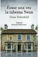 Érase una vez la taberna Swan (Spanish Edition) Kindle Edition