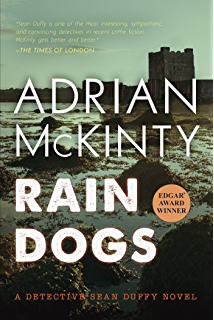 Rain Dogs: A Detective Sean Duffy Novel