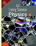 New ICSE Living Science Physics 8