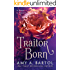 Traitor Born (Secondborn Series Book 2)