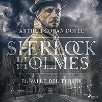 El Valle del Terror: Sherlock Holmes