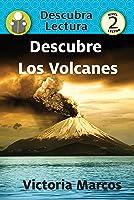 Descubre Los Volcanes (Xist Kids Spanish