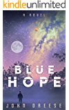 Blue Hope: (Book 2) (Red Hope) (English Edition)
